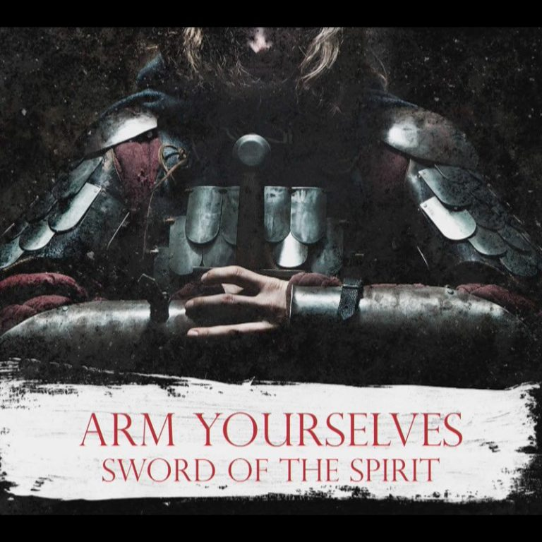 2021 Arm Yourselves Part 8 Sword of the Spirit Part 1